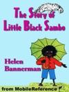 The Story Of Little Black Sambo - Illustrated