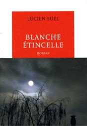 Download and Read Online Blanche étincelle