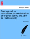 Salmagundi A Miscellaneous Combination Of Original Poetry Etc By G Huddesford The Second Edition