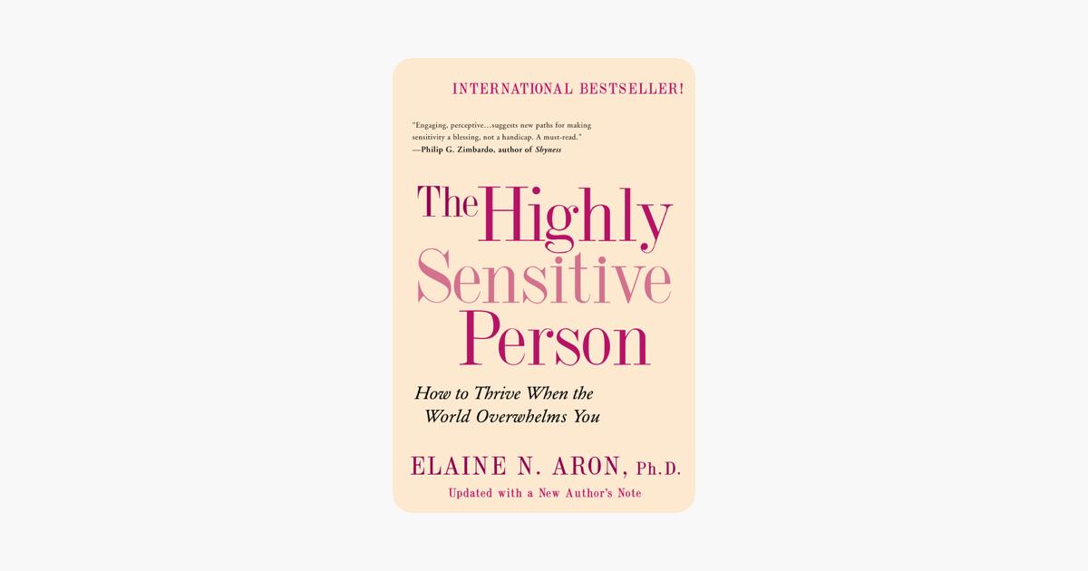 The Highly Sensitive Person - Elaine Aron