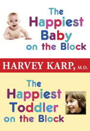 The Happiest Baby on the Block and The Happiest Toddler on the Block 2-Book Bundle book