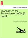 Gloriana Or The Revolution Of 1900 A Novel