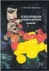 Schizophrenia The Bearded Lady Disease Volume One