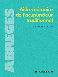 Aide-mémoire de l'acupuncteur traditionnel
