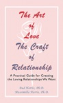 The Art Of Love The Craft Of Relationship