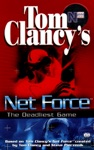 Tom Clancys Net Force The Deadliest Game