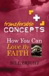 How You Can Love By Faith