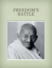 Mahatma Gandhi - Freedom's Battle - Mahatma Gandhi artwork