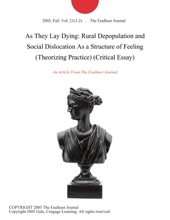 As They Lay Dying: Rural Depopulation And Social Dislocation As A Structure Of Feeling (Theorizing Practice) (Critical Essay)
