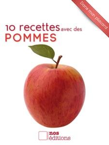 10 recettes avec des pommes da Anne Cécile Odouard & Jérôme Odouard