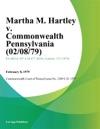 Martha M Hartley V Commonwealth Pennsylvania