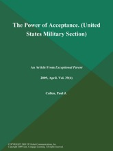 The Power Of Acceptance (United States Military Section)