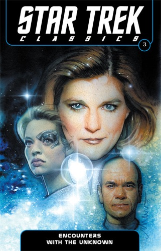 Nathan Archer, Janine Ellen Young, Doselle Young, Dan Abnett, Andy Lanning, Kristine Kathryn Rusch, Dean Wesley Smith, Jeffrey Moy, David Roach, Robert Teranishi & Drew Struzan - Star Trek Classics, Vol. 3: Encounters With the Unknown