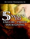 5 Ways To Failure Proof Your Giving