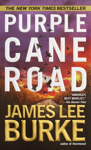 Purple Cane Road - James Lee Burke - James Lee Burke