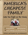 Americas Cheapest Family Gets You Right On The Money