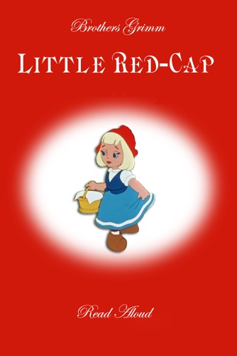 little red cap by the grimm brothers A fairy tale by the brothers grimm once upon a time there was a dear little girl who was loved by everyone who looked at her, but most of all by her grandmother, and there was nothing that she would not have given to the child.