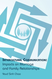 Intercultural Communication Impacts On Marriage And Family Relationships