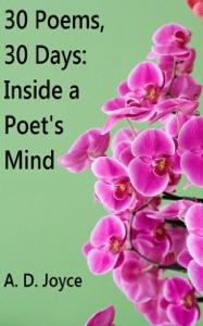 30 Poems, 30 Days da A. D. Joyce