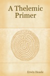 A Thelemic Primer