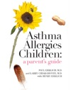 Asthma Allergies Children A Parents Guide