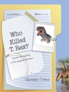 Who Killed T Rex