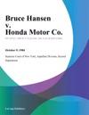 Bruce Hansen V Honda Motor Co