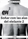 Soar Con Las Alas Del Elefante 2