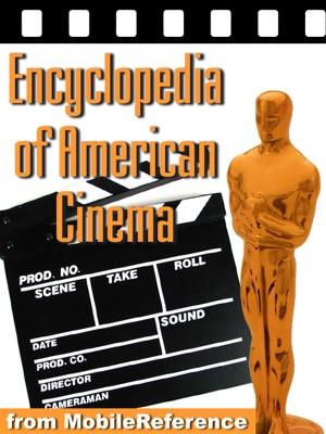 Encyclopedia of American Cinema