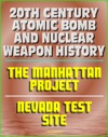 20th Century Atomic Bomb And Nuclear Weapon History