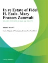In Re Estate Of Fidel H Esala Mary Frances Zumwalt