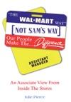 The Walmart Way Not Sams Way