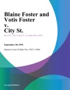 Blaine Foster And Votis Foster V City St
