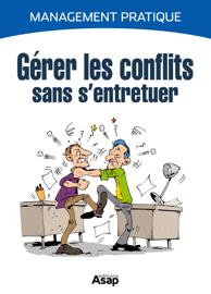 Gérer les conflits sans s'entretuer