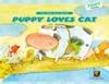 Puppy Loves Cat