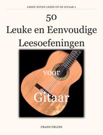 50 Leuke en Eenvoudige Leesoefeningen voor Gitaar