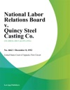 National Labor Relations Board V Quincy Steel Casting Co