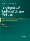 Encyclopedia Of Traditional Chinese Medicines - Molecular Structures Pharmacological Activities Natural Sources And Applications