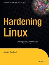 Hardening Linux - James Turnbull