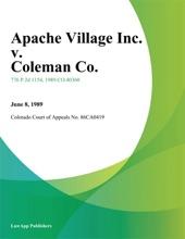 Apache Village Inc. v. Coleman Co.