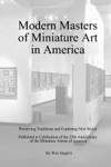 Modern Masters Of Miniature Art In America