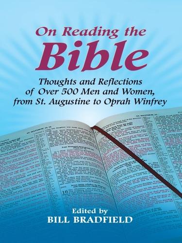 Bill Bradfield - On Reading the Bible