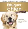 Éduquer son chien en 220 questions - Yann Belloir