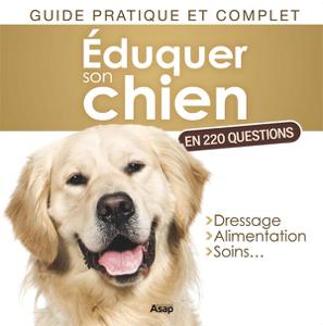 Éduquer son chien en 220 questions Couverture de livre