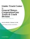 Linder Truck Center V General Motors CorporationGmc Truck  Coach Division