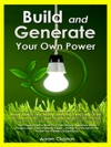 Build And Generate Your Own Power