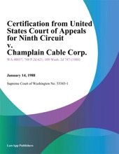 Certification From United States Court Of Appeals For Ninth Circuit V. Champlain Cable Corp.