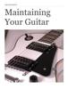 James Donahue - Maintaining Your Guitar  artwork