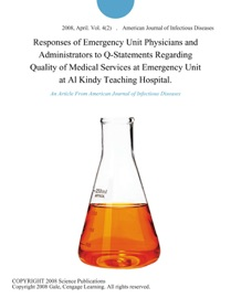 Responses Of Emergency Unit Physicians And Administrators To Q Statements Regarding Quality Of Medical Services At Emergency Unit At Al Kindy Teaching Hospital