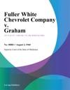 Fuller White Chevrolet Company V Graham